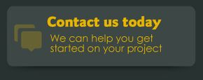 Contact us today | We can help you get started on your project